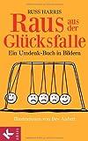 img - for Raus aus der Gl cksfalle book / textbook / text book