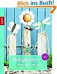 Holzpfosten dekorativ verziert: Fröhl...