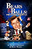 Bears & Balls: The Colbert Report A-Z (An Unofficial Fan Guide)