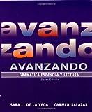 img - for By Sara L. de la Vega Avanzando: Gramatica espanola y lectura (Spanish Edition) (6th Edition) book / textbook / text book