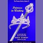 Princess in Waiting: The Princess Diaries, Volume 4 | Meg Cabot