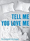 Tell Me You Love Me: Season 1