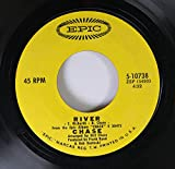 Chase 45 RPM River / Get It On