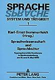 img - for Sprachwissenschaft und Sprachkultur: Tagungsband der Konferenz in Neubrandenburg am 10. und 11. Mai 1990 (Sprache, System und Tatigkeit) (German Edition) book / textbook / text book