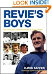 Revie's Boys: The 75 Players Under Do...