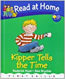 Roderick Hunt Read at Home: First Skills: Kipper Tells the Time