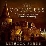 The Countess: A Novel | Rebecca Johns