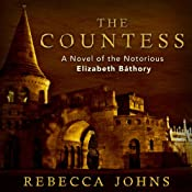 The Countess: A Novel | [Rebecca Johns]