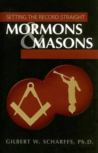 Image for Mormons & Masons: Setting the Record Straight