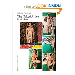 Male Nude Photography- The Naked Artists and over one million other books ...