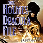 The Holmes-Dracula File: The New Dracula, Book 2 | Fred Saberhagen