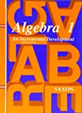 img - for Algebra 1: An Incremental Development, 3rd Edition (Saxon Algebra 1) book / textbook / text book
