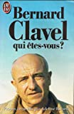 Bernard Clavel: Qui etes vous? (French Edition) (2277218952) by Bernard Clavel