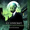 The Shadow over Innsmouth (       UNABRIDGED) by H. P. Lovecraft Narrated by Phil Reynolds