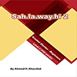 Sahlawayhi 2: Graded Stories for Beginners [Arabic Edition] | Ahmed H. Khorshid