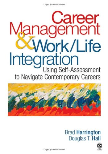 Career Management & Work-Life Integration: Using...
