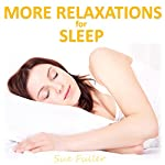 More Relaxations for Sleep | Sue Fuller