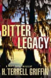 Bitter Legacy: A Matt Royal Mystery (Matt Royal Mysteries Book 5)