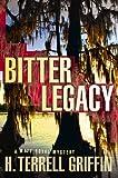 Bitter Legacy (Matt Royal Mystery)