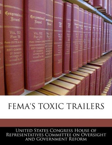 FEMA'S TOXIC TRAILERS