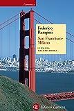 San Francisco-Milano: Un italiano nell'altra America (Economica Laterza)