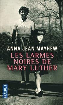 Les Larmes noires de Mary Luther par Mayhew