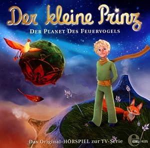 Der kleine Prinz, Folge 2: Planet des Feuervogels