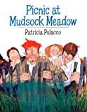 Picnic at Mudsock Meadow (0142413925) by Polacco, Patricia