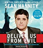 img - for Deliver Us From Evil Low Price CD: Defeating Terrorism, Despotism, and Liberalism book / textbook / text book