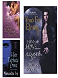 Yours for Eternity E-Book Bundle (w/One Sinful Night & When Darkness Comes)