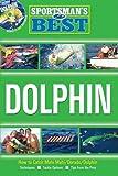 Sportsman's Best: Dolphin Book & DVD Combo