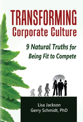 Transforming Corporate Culture: 9 Natural Truths for Being Fit to Compete