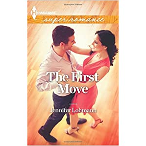 The First Move by Jennifer Lohmann