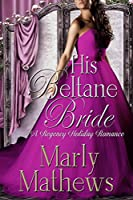 His Beltane Bride (A Regency Holiday Romance Book 3) (English Edition)
