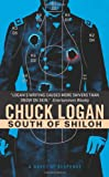Click here to order South of Shiloh by Chuck Logan from Amazon