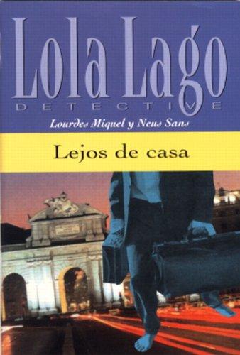 Lejos de Casa (Lola Lago Detective)