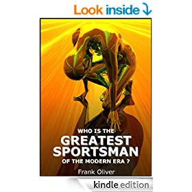Who is the Greatest Sportsman of the Modern Era?