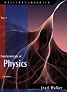 Fundamentals of Physics,  by Halliday