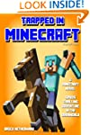 Minecraft Novel: Trapped In Minecraft...