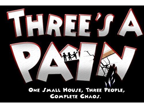 Three's A Pain - Season 1