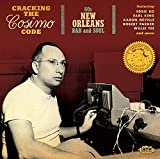 Cracking The Cosimo Code ~ 60s New Orleans R&B & Soul
