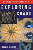 Exploring Chaos: Theory And Experiment (Studies in Nonlinearity) (0813341272) by Davies, Brian