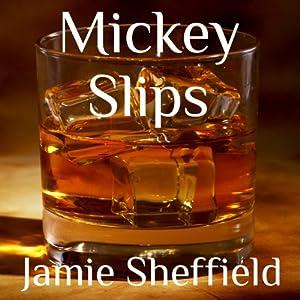Mickey Slips Audiobook