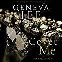 Covet Me Audiobook by Geneva Lee Narrated by Roger Frisk, Victoria Aston