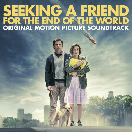 Seeking a Friend for the End of the World (Original Motion Picture Soundtrack)
