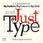 Just Type 2016 Calendar