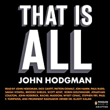 That Is All (       UNABRIDGED) by John Hodgman Narrated by John Hodgman