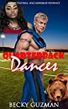 img - for Werebear Romance: Quarterback Dances (BWWM Paranormal Interracial Alpha Male Nerd and Bad Boy Bear Shifter Romance) (Fantasy Hero New Adult and Campus College African American Football Short Stories) book / textbook / text book