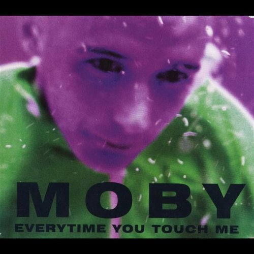 Moby - Everytime You Touch Me - Zortam Music
