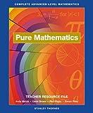 Complete Advanced Level Mathematics: Teacher Resource File: Pure Mathematics (0748735615) by Martin, Andy
